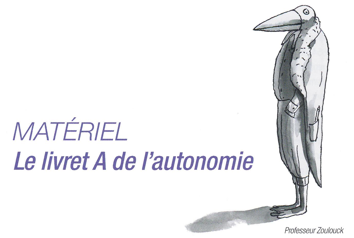 2 Le Livret A-Autonomie # Education Santé n°311 Mai2015